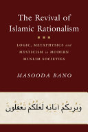 Pdf The Revival of Islamic Rationalism