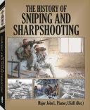 History of Sniping and Sharpshooting