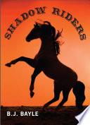 Shadow Riders Book