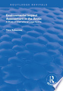 Environmental Impact Assessment  EIA  in the Arctic