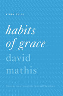 """Habits of Grace"""