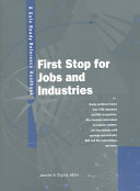 First Stop for Jobs and Industries Book