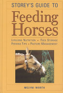 Storey s Guide to Feeding Horses