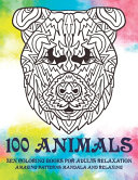 Zen Coloring Books for Adults Relaxation   100 Animals   Amazing Patterns Mandala and Relaxing