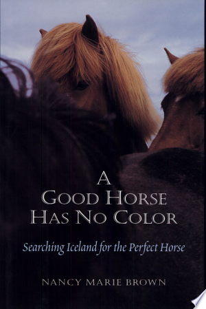 Download A Good Horse Has No Color Free Books - Dlebooks.net