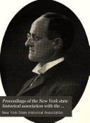 Proceedings of the New York State Historical Association with the Quarterly Journal
