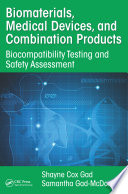 Biomaterials, Medical Devices, and Combination Products