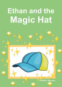 Ethan and the Magic Hat
