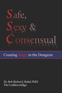 Safe, Sexy & Consensual