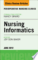 Nursing Informatics An Issue Of Perioperative Nursing Clinics E Book Book PDF