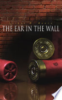 The Ear in the Wall Book Online