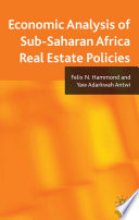 Economic Analysis of Sub-Saharan Africa Real Estate Policies