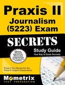 Praxis II Journalism 5223 Exam Secrets