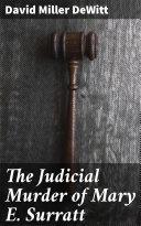The Judicial Murder of Mary E. Surratt Pdf/ePub eBook