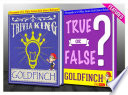The Goldfinch   True or False    Trivia King