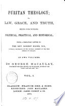 Puritan theology  or  Law  grace  and truth  discourses