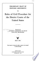 Preliminary Draft of Proposed Amendments to Rules of Civil Procedure for the District Courts of the United States