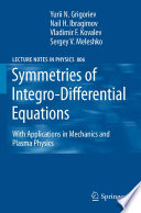 Symmetries of Integro Differential Equations