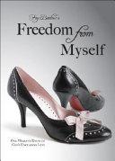 Pdf Freedom from Myself