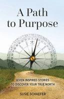 A Path to Purpose Book