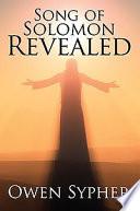 Song of Solomon Revealed