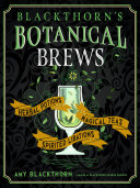 Blackthorn's Botanical Brews [Pdf/ePub] eBook