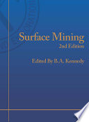 """""""Surface Mining, Second Edition"""" by B. A. Kennedy, Bruce A. Kennedy, Society for Mining, Metallurgy, and Exploration (U.S.)"""