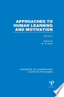 Handbook of Learning and Cognitive Processes  Volume 3