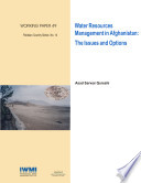 Water resources management in Afghanistan: The issues and options