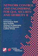 Network Control and Engineering for QoS  Security and Mobility II