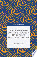 Shin Kanemaru and the Tragedy of Japan s Political System