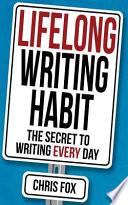 Lifelong Writing Habit