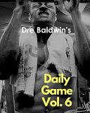 Dre Baldwin s Daily Game