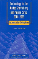 Technology for the United States Navy and Marine Corps, 2000-2035: Becoming a 21st-Century Force