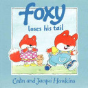 Foxy Loses His Tail