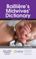 Bailliere s Midwives  Dictionary E Book