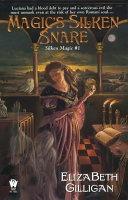 Magic s Silken Snare