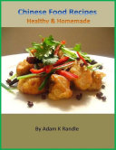 Chinese Food Recipes  Healthy   Homemade