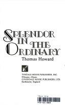 Splendor in the Ordinary