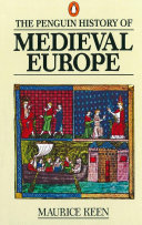 The Penguin History of Medieval Europe Book