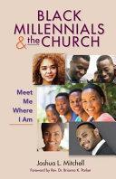 Black Millennials and the Church