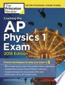 Cracking the AP Physics 1 Exam, 2018 Edition