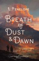 Breath of Dust   Dawn
