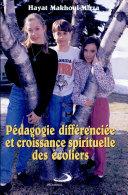 Pédagogie différenciée et croissance spirituelle des écoliers