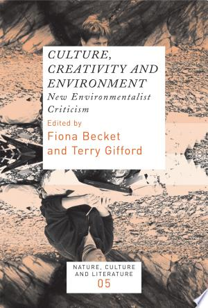 Download Culture, Creativity and Environment Free Books - Dlebooks.net