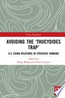 Avoiding the    Thucydides Trap