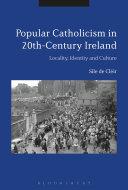 Popular Catholicism in 20th-Century Ireland