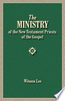 The Ministry Of The New Testament Priests Of The Gospel