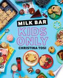 Milk Bar Kids Only PDF