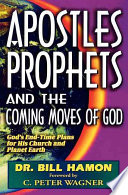 Apostles Prophets And The Coming Moves Of God